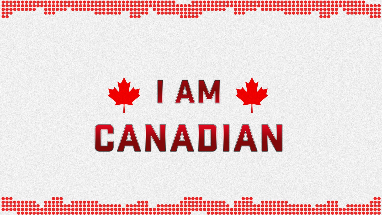 I am Canadian Wallpapers